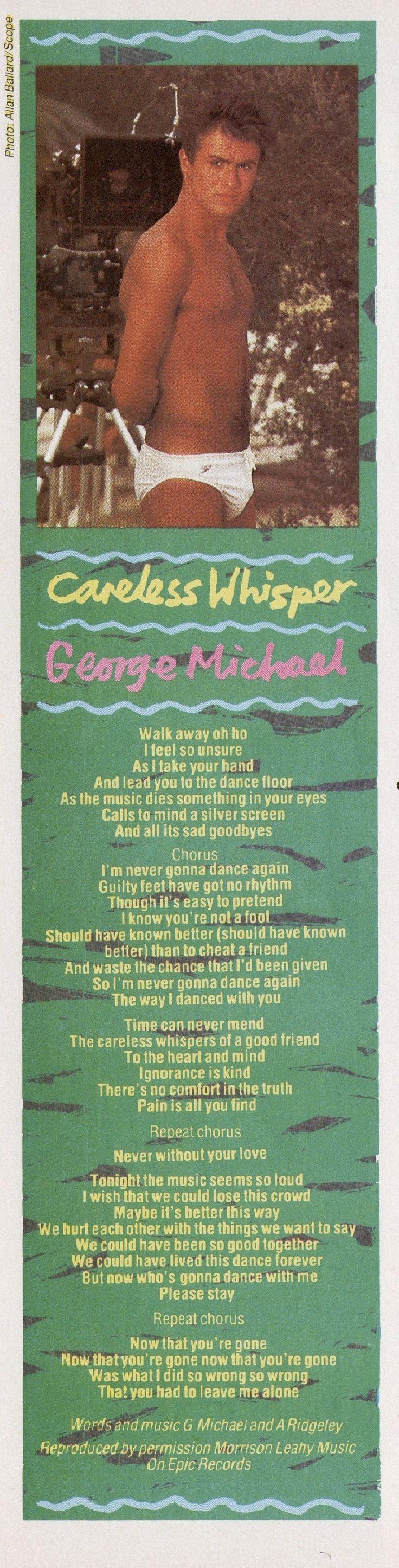 George Michael - Careless Whisper , 1984
