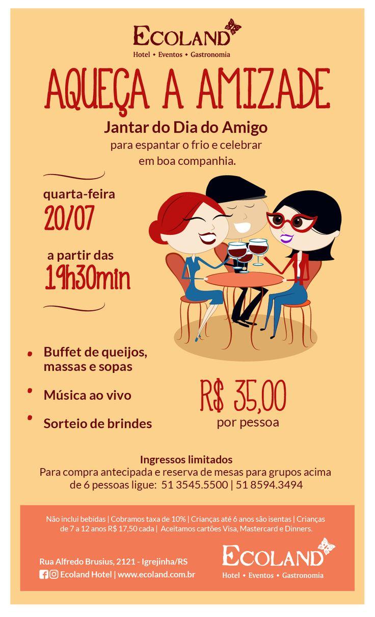 Campanha desenvolvida pela Agência Conceito para o Jantar de Dia do Amigo do Ecoland