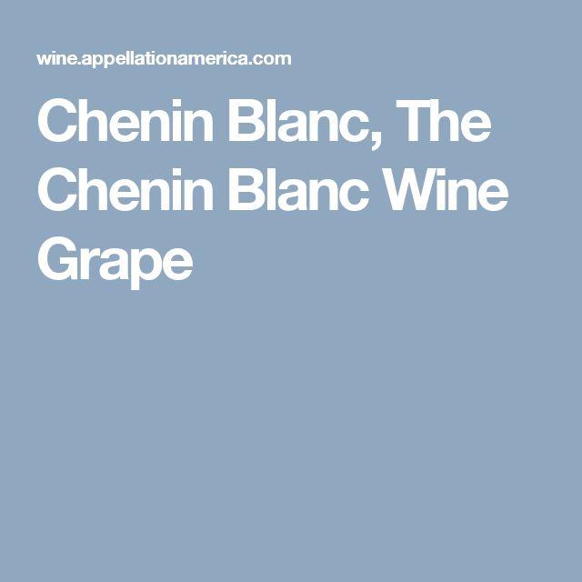 Chenin Blanc, The Chenin Blanc Wine Grape