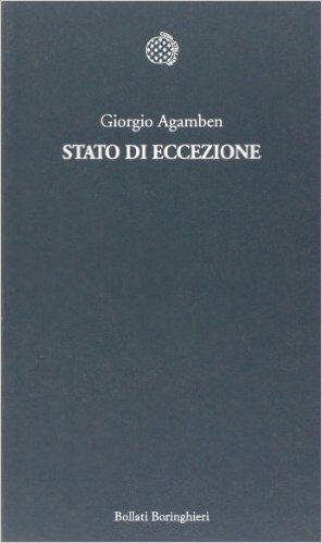 Giorgio Agamben – Stato di eccezione (2003) – maRAPcana