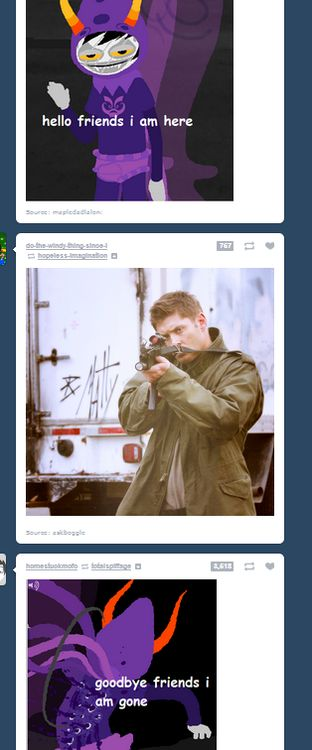 Thank you Dean Winchester<<< no. No gamzee. I was down with the clown damn it.