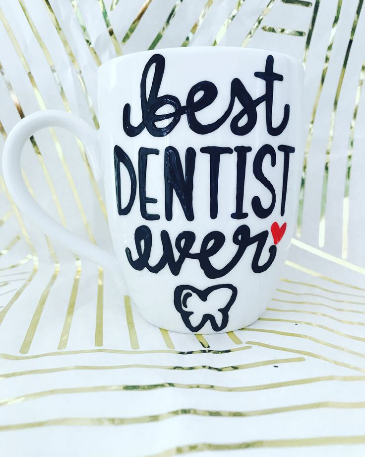 A personal favorite from my Etsy shop https://www.etsy.com/listing/513182998/best-dentist-ever-coffee-mug-gifts-for