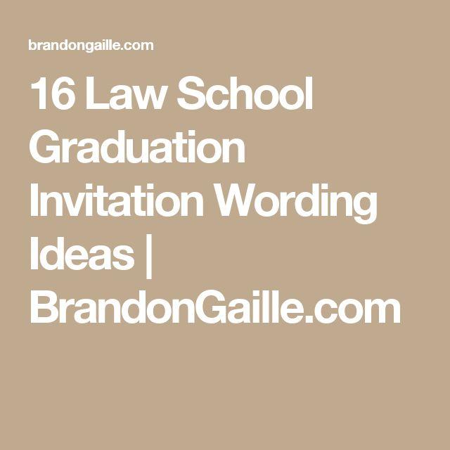 Best 25 Graduation invitation wording ideas on Pinterest