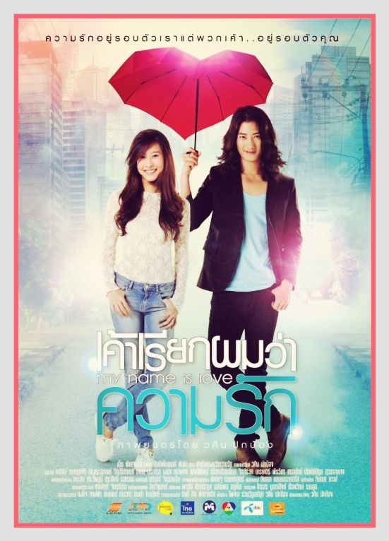 My Name Is Love / Tayland / 2012 /// Online Film İzle - Yeppudaa