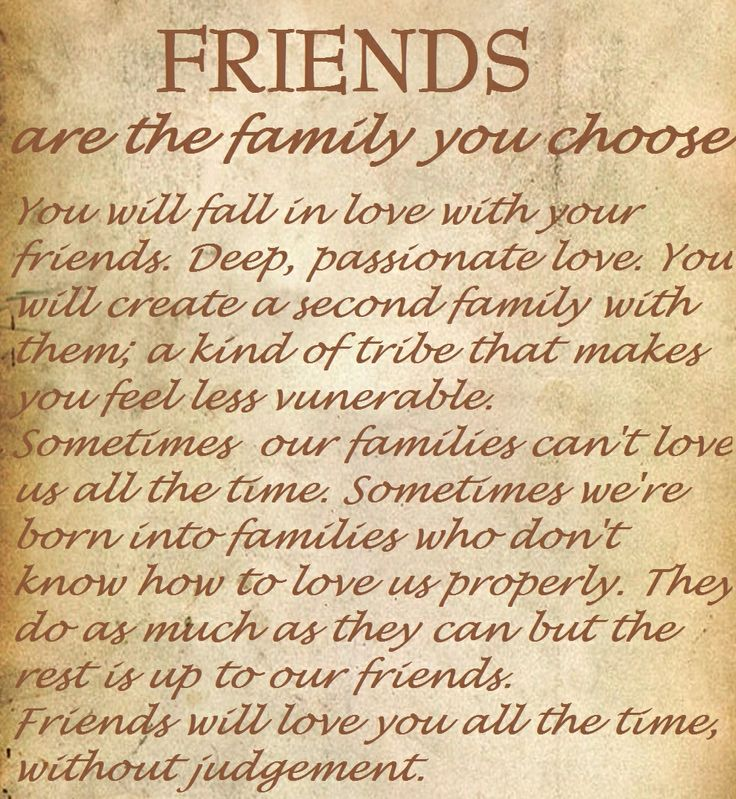 Family We Choose Quotes: Friends Are The Family You Choose.