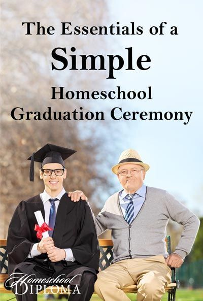 The Essentials of a  Simple  HomeschoolGraduation Ceremony         Planning a graduation doesn't need to be a difficult...