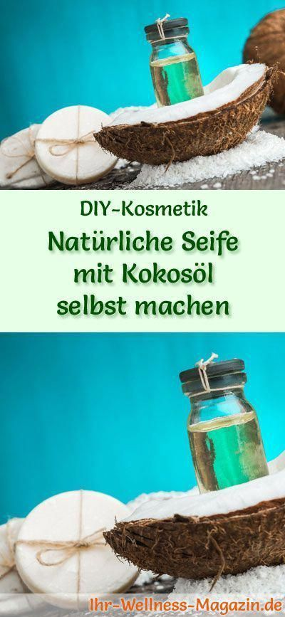 Making Soap - Soap Recipe: Making Natural Soap Yourself - Organic Coconut Oil ...  -  Hautpflege-Rezepte