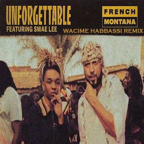 unforgettable by french montana download audio