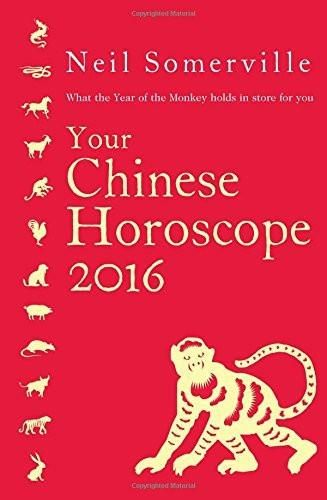 Your Chinese Horoscope 2016: What the Year of the Monkey holds in store for y