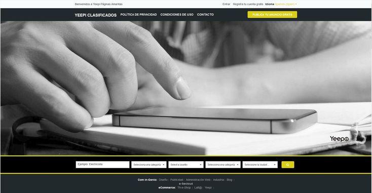 Yeepi Clasificados Anuncios ¡Gratis! - e-Secloud https://www.e-secloud.com/Clasificados/ Gratis! En Yeepi Clasificados encontrará información comercial, industrial y profesional de los afiliados avisos con texto, fotos, mapas y redes sociales.