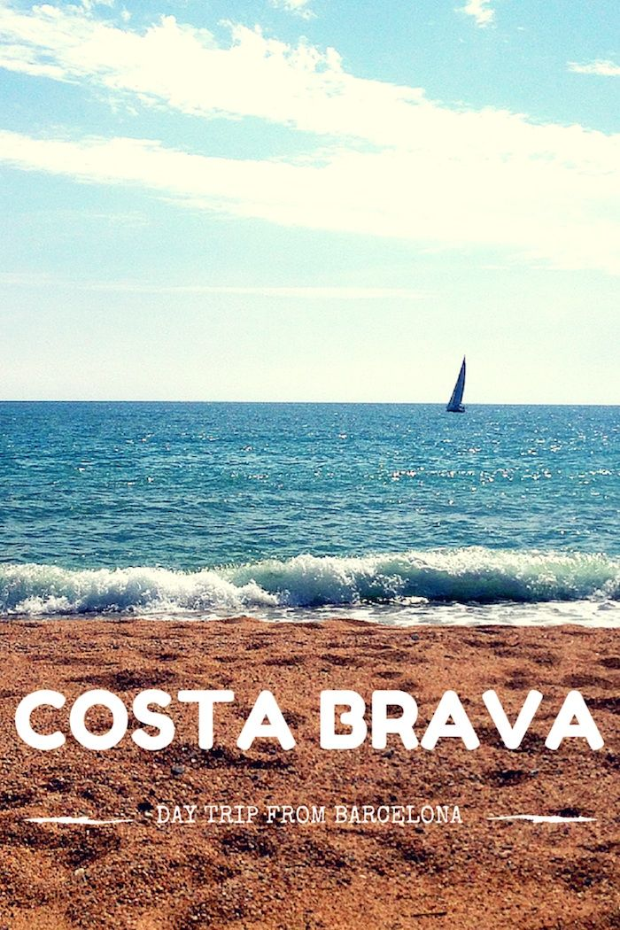 A Daytrip to the Costa Brava   How Beautiful It Is