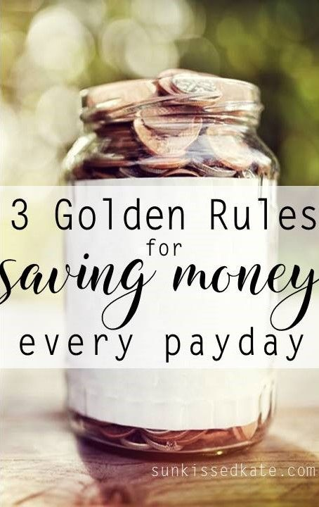 3 golden rules for saving money every payday