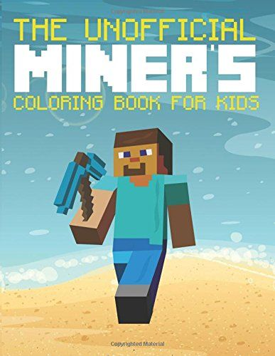 The UnOfficial Miners Coloring Book For Kids (The Blokehead Success Series) @ niftywarehouse.com #NiftyWarehouse #Minecraft #Geek #Gaming #VideoGames