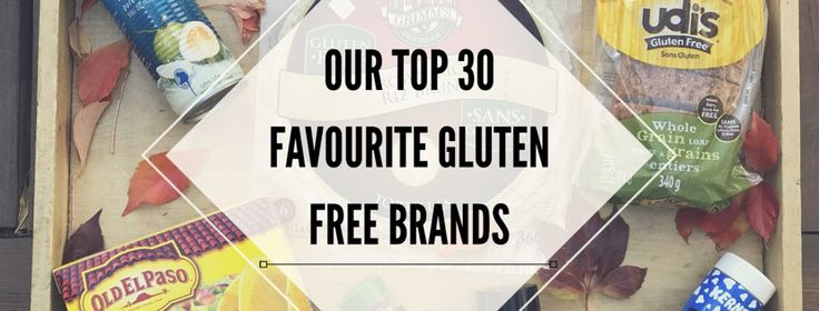 Our Top 30 Favourite Gluten Free Brands