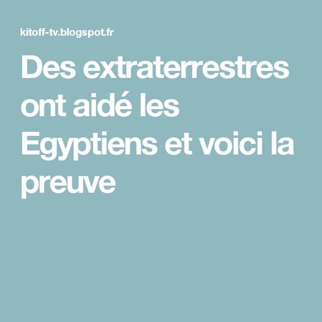 Des extraterrestres ont aidé les Egyptiens et voici la preuve