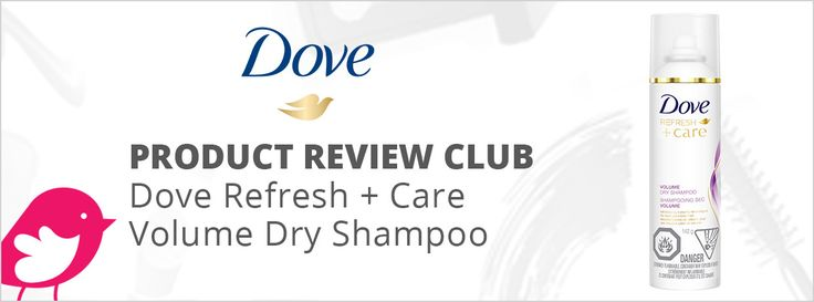 New+Product+Review+Club+Offer:+Dove+Refresh+++Care+Volume+Dry+Shampoo