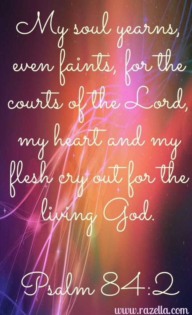 Psalm 84:2 · Devotional QuotesBiblical ...