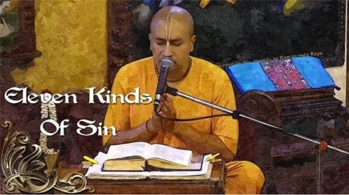 Eleven kinds of sin (video) Srimad Bhagavatam Class on 30 July 2017 by Gauranga Prabhu at ISKCON Chowpatty. Watch it here: