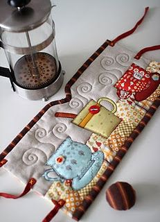 love this... it's supposed to be for tea but I want to use this idea for coffee... really like the quilting 'steam'