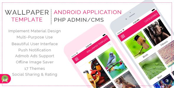 Multi Purpose Wallpaper Template for Android with PHP CMS Admin Panel - http://codeholder.net/item/mobile/wallpaper-template-android-php-cms