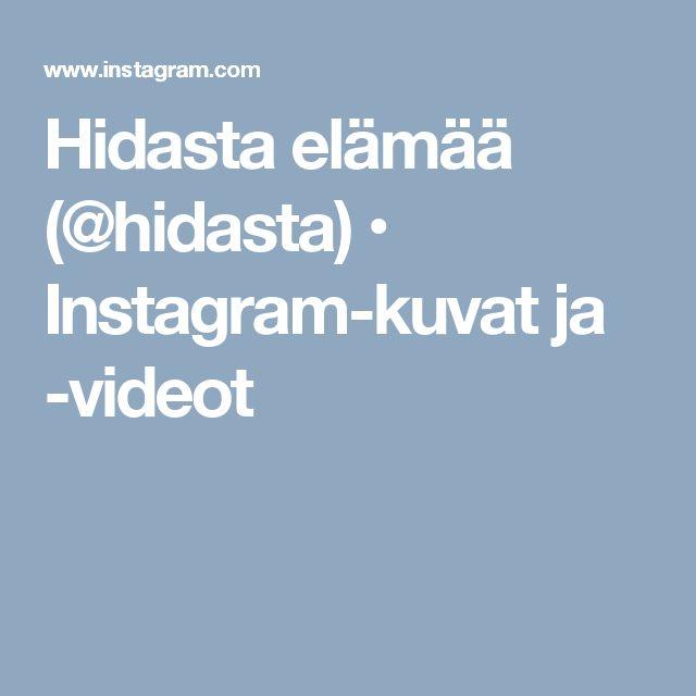 Hidasta elämää (@hidasta) • Instagram-kuvat ja -videot