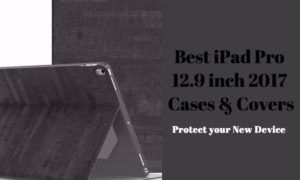 12 Best iPad 12.9 inch Pro 2017 Cases and Covers