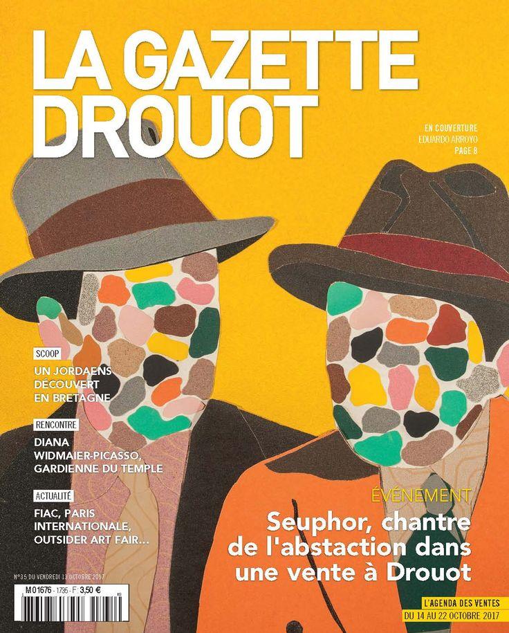 Gazette Drouot n°35 du 13 octobre 2017. #ModernArt #AduardoArroyo #WebZine #ArtMartket