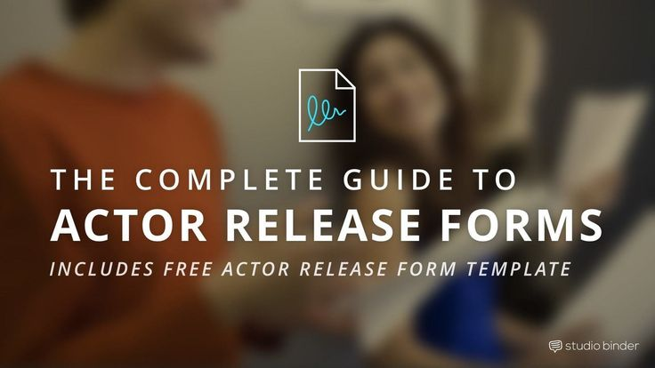 The Complete Guide To Actor Release Forms Free Template  Filmmaking