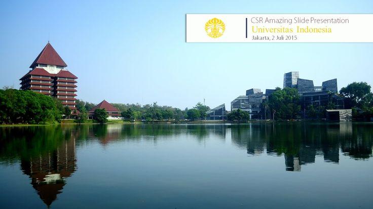 CSR Kreasi Presentasi, Universitas Indonesia 2 Juli 2015.