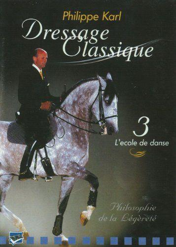 Dressage Classique : Philippe Karl - Vol 3 Rdm Edition https://www.amazon.fr/dp/B00JV0D6KG/ref=cm_sw_r_pi_dp_x_rzauybN25X220