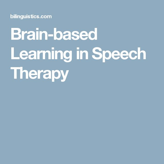 Brain-based Learning in Speech Therapy