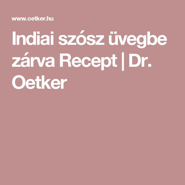 Indiai szósz üvegbe zárva Recept | Dr. Oetker