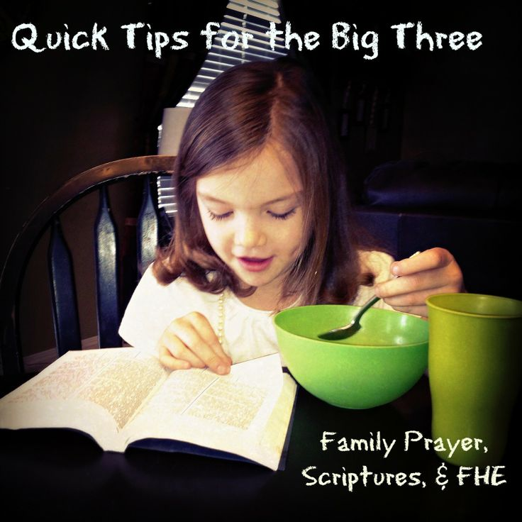 Time Out for Women - Quick Tips for the Big Three: Family Prayer, Scriptures, & FHE