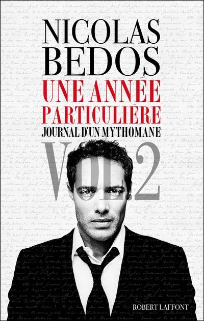 Le Bouquinovore: Journal d'un mythomane T2, Nicolas Bedos