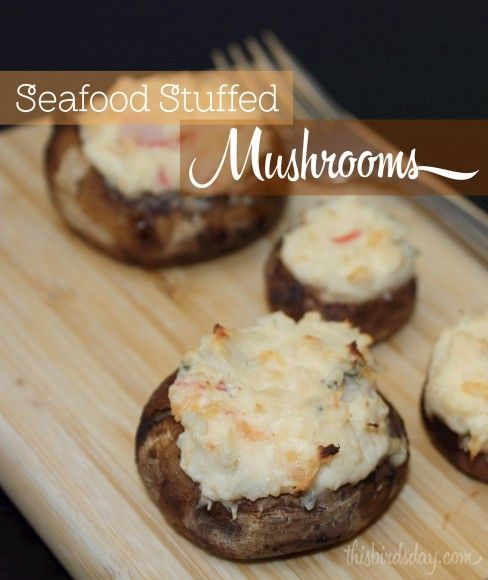 Seafood Stuffed Mushrooms - This Bird's Day
