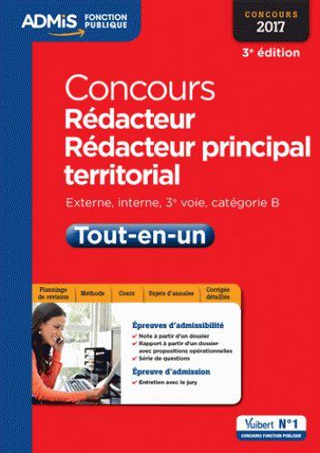 Concours Rédacteur et Rédacteur principal territorial. Externe, interne, 3e voie, catégorie B  édition 2017