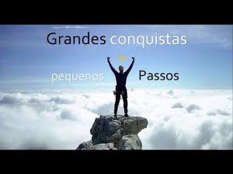 Pequenos Passos, Grandes Conquistas - Washington Luiz Rodrigues