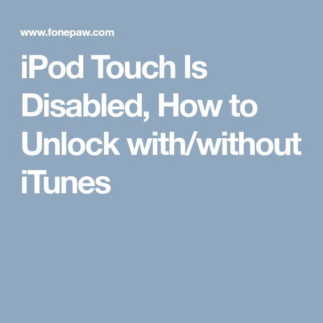 how to fix a disabled ipod without itunes