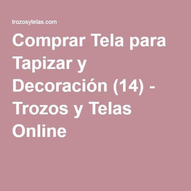 Comprar Tela para Tapizar y Decoración (14) - Trozos y Telas Online