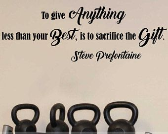 To give anything less than your Best is to sacrifice the Gift Sports Wall Decal Athlete Decals Gym Wall Decal Motivational Sports Wall Decal