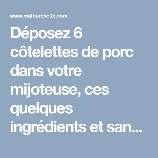 Déposez 6 côtelettes de porc dans votre mijoteuse, ces quelques ingrédients et sans effort obtenez un délicieux repas - Recettes - Ma Fourchette