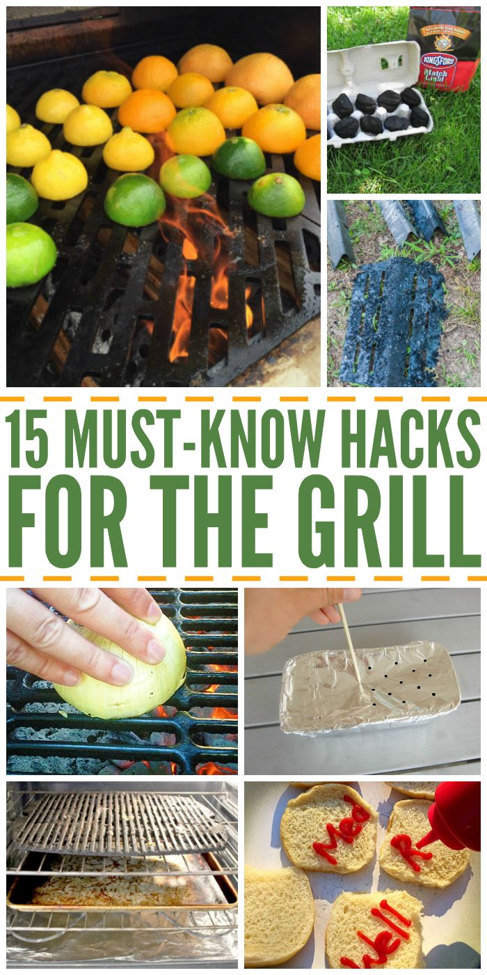 15 Must-Know Hacks for the Grill