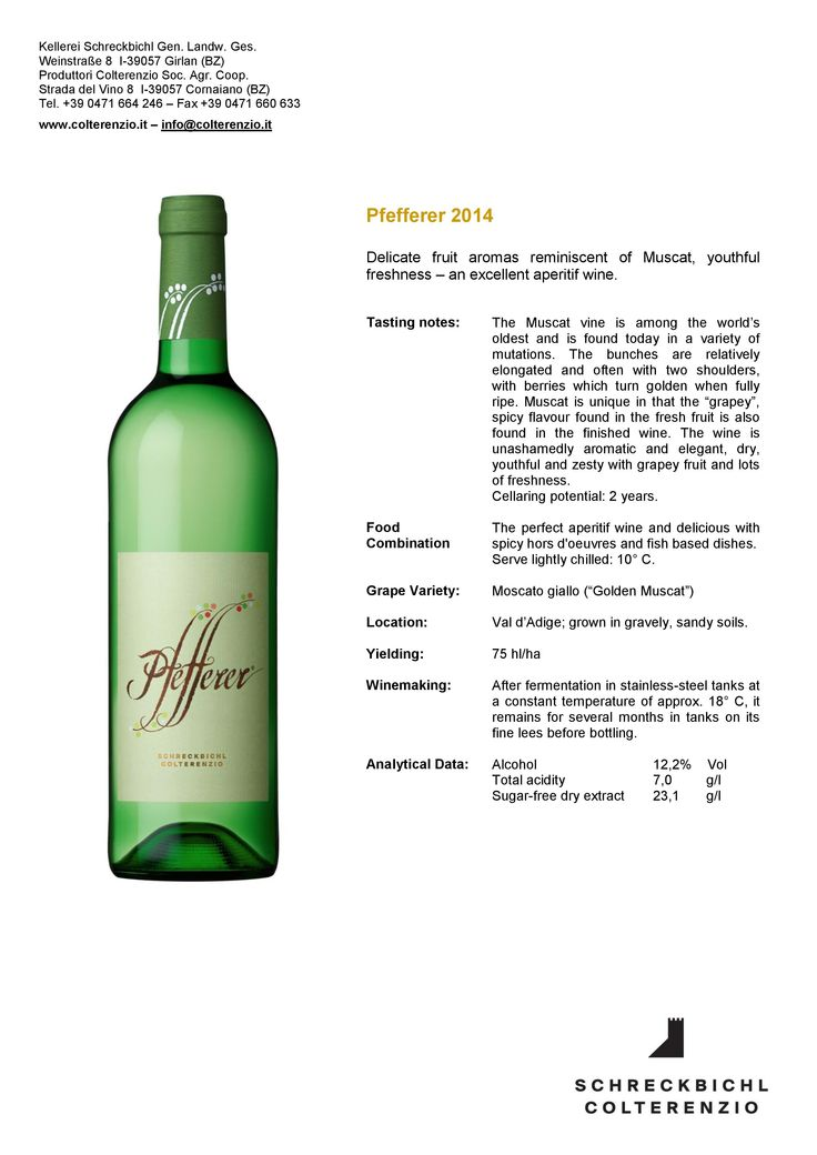 2014 Pfefferer Moscato Giallo. Had it as a special wine of July 2015. Crisp and fresh. Excellent. 90/100