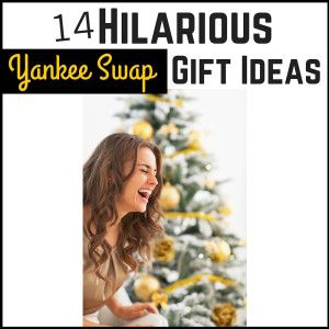 14 Hilarious Yankee Swap Gift Ideas
