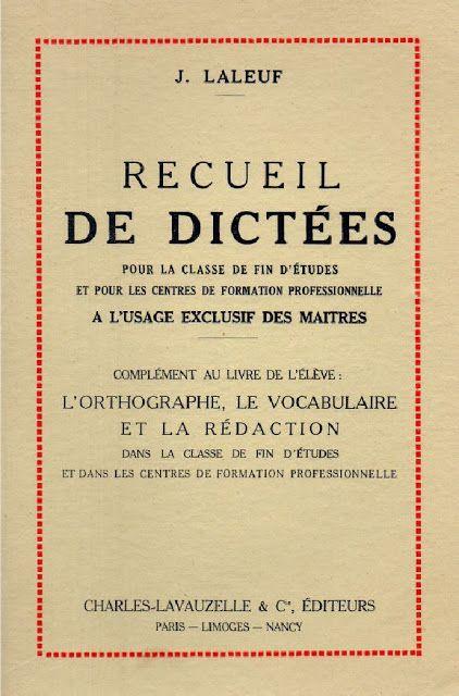 Manuels anciens: Laleuf, recueil de dictées (classe de fin d'études)