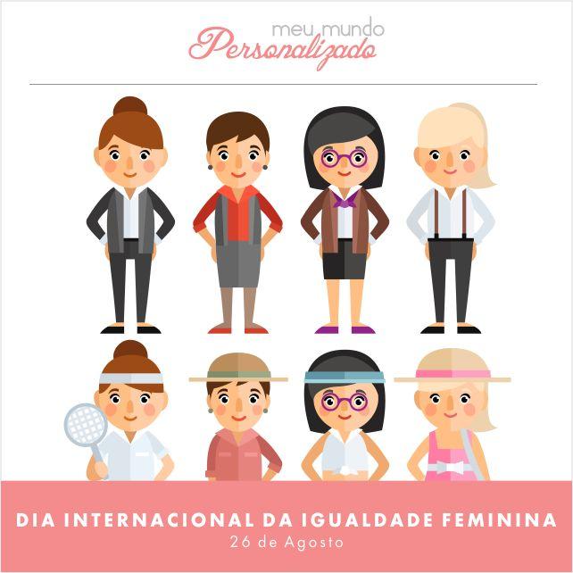 No dia internacional da #igualdade #feminina, a Meu Mundo Personalizado homenageia todas as #mulheres, #mães, #chefes de #família, #profissionais e muito mais! <3 Parabéns! Foto: Catho