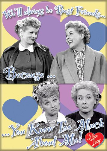 Lucy and Ethel Friends Know Too Much Magnet | LucyStore.com