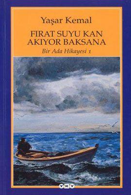 firat suyu kan akiyor baksana bir ada hikayesi 1 - yasar kemal - yapi kredi yayinlari http://www.idefix.com/kitap/firat-suyu-kan-akiyor-baksana-bir-ada-hikayesi-1-yasar-kemal/tanim.asp