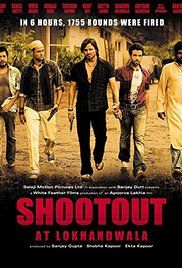 Shootout At Lokhandwala Watch Online. On a calm summer day in 1991, in the bustling Lokhandwala Complex, five criminals including Maya and Dilip were counting 70 lakhs in flat no. 32 B, when 286 policemen, headed by ACP Khan, ...