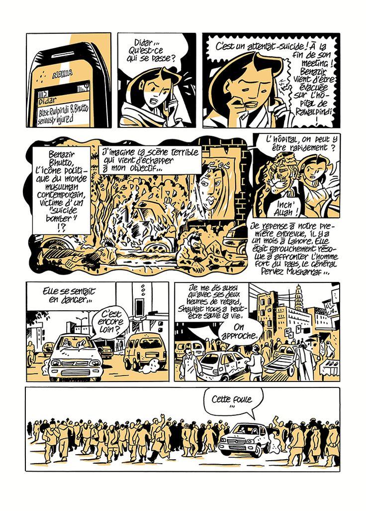 Le Pays des purs  par Hubert Maury et Sarah Caron   Si le Pakistan est au cœur du sujet cest avant tout le courage du journaliste qui est au centre du récit; surtout quand on est femme et étrangère dans un pays où les hommes ont une piètre image de la femme et ce nest pas peu dire!  Lalbum commence par un florilège de photos prises par Sarah Caron: photos qui ont été publiées par des périodiques tels que Time Magazine Paris-Match ou La Vie. On y voit Benazir Bhutto une Brigitte Bardot au…